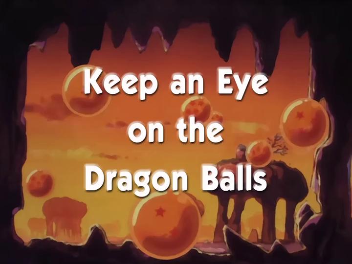 Keep an Eye on the Dragon Balls