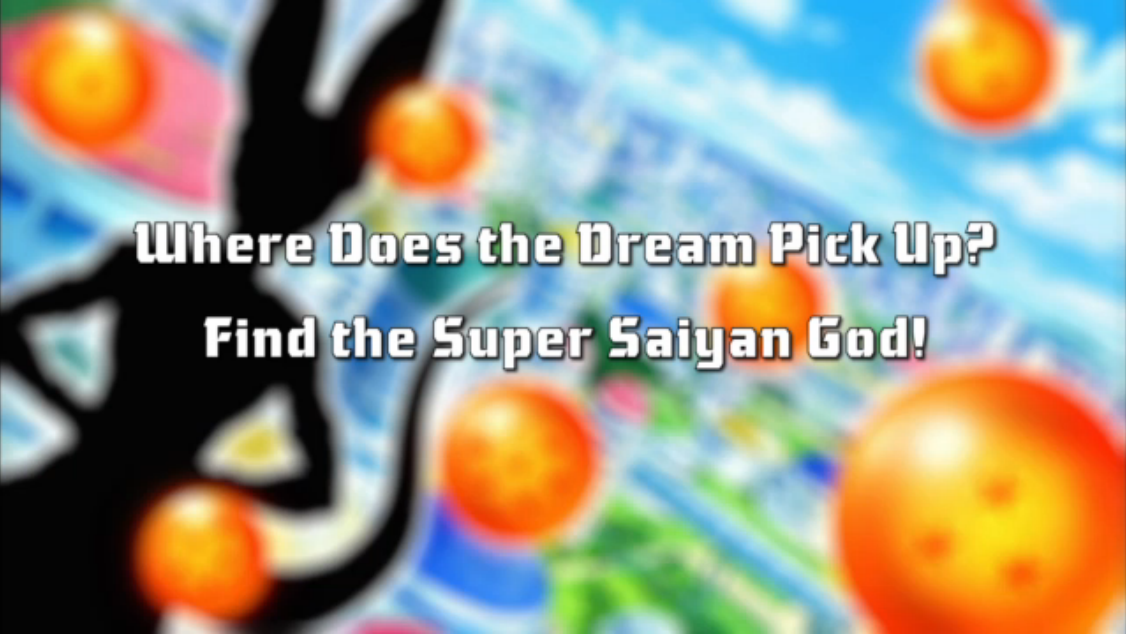 Where Does the Dream Pick Up? Find the Super Saiyan God!