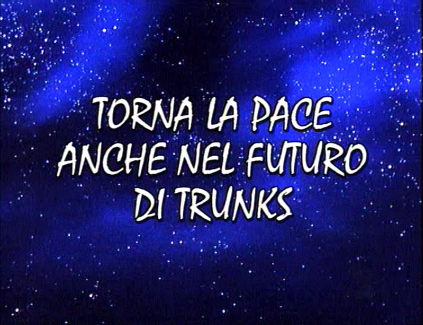 Torna la pace anche nel futuro di Trunks