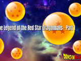 Dragonball Xz: The Legend of the Red Star Dragonballs