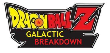 Dragon Ball: Galactic Breakdown
