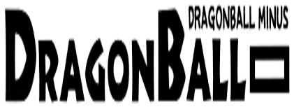 Dragon Ball Minus (Nikon23's Extended Universe)