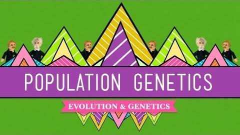 Population Genetics When Darwin Met Mendel - Crash Course Biology 18