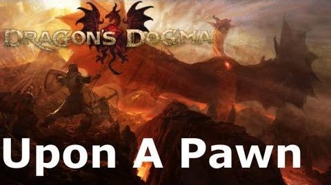 Dragon's_Dogma_Upon_A_Pawn