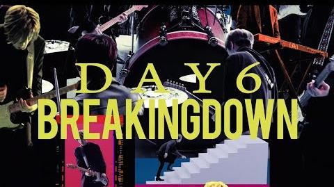 DAY6 - Breaking Down
