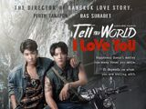 Tell the World I Love You
