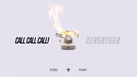 MV SEVENTEEN - CALL CALL CALL! MV