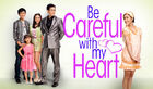 Be Careful with My Heart-ABSCBN-2012-03