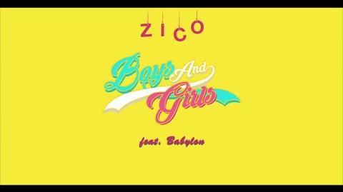 지코(ZICO) - Boys and Girls (Feat