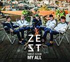 ZEST- My All
