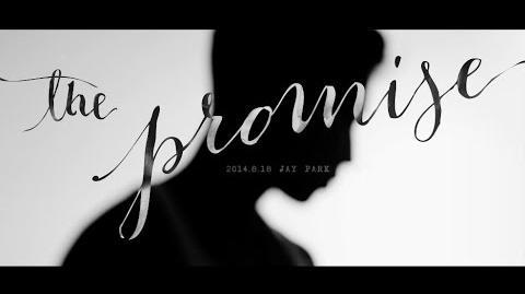 박재범 Jay Park - 약속해 The Promise Official Music Video AOMG