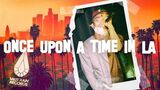 LOOPY - ONCE UPON A TIME IN LA (FEAT