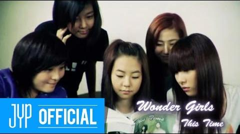 "Wonder Girls ""This time"" M V"