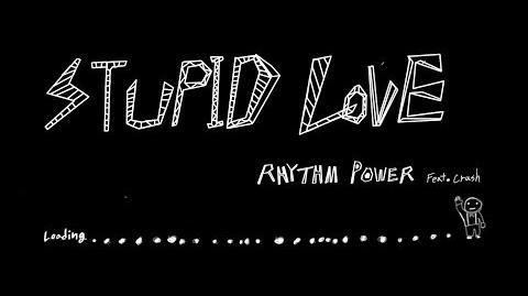 MV 리듬파워(RHYTHM POWER) Stupid Love ( Feat Crush )