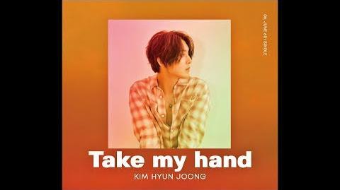 Kim Hyun Joong - Take my hand
