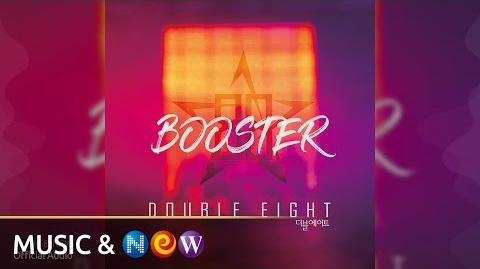 Double Eight(더블에이트) - BOOSTER (Official Audio)
