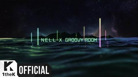 MV NELL, GROOVYROOM(넬, GROOVYROOM) TODAY(오늘은)