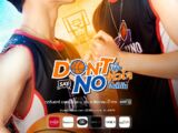 Don't Say No The Series