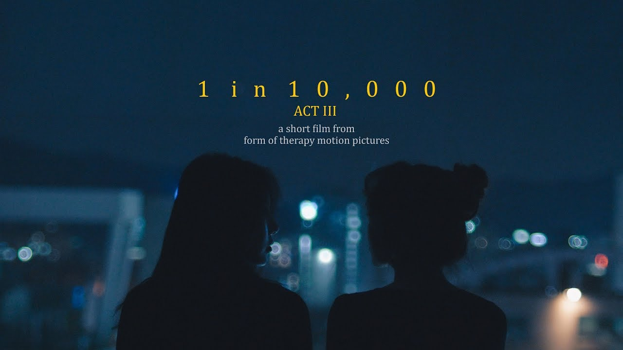 1 in 10,000 (Act III)