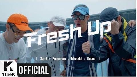 MV San E, PENOMECO, Microdot, Kebee(San E, 페노메코, Microdot, 키비) Fresh Up