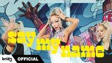 HYOLYN(효린) 'SAY MY NAME' Official MV