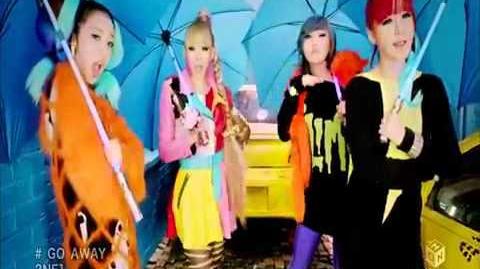 2NE1 - Go Away (Japanese Ver)