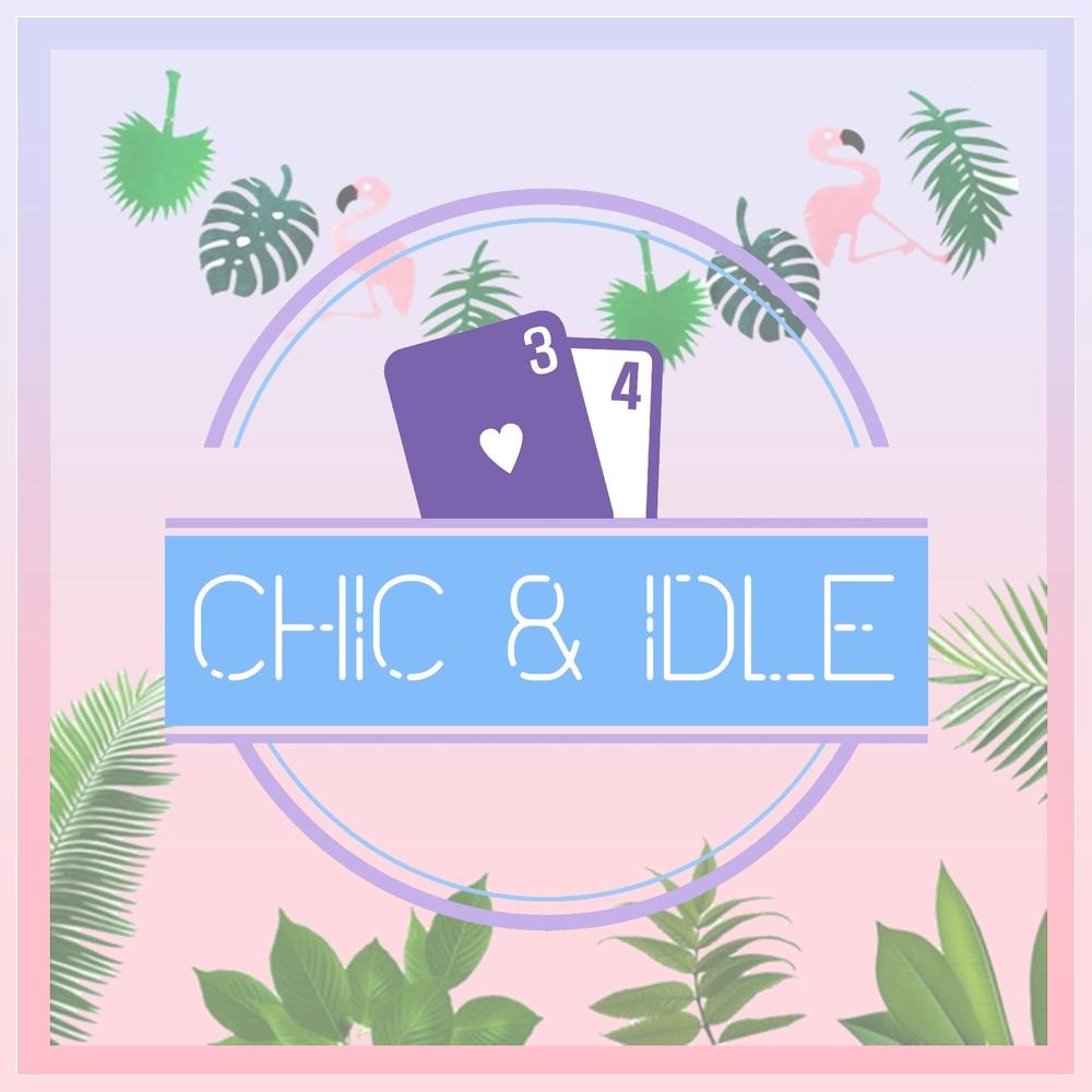 Chic & Idle