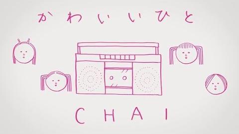 CHAI - Kawaii People (かわいいひと)