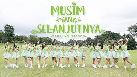 MV Musim yang Selanjutnya (Tsugi no Season) - JKT48