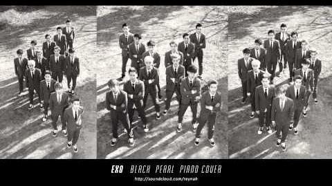 """Black Pearl"" Piano cover 피아노 커버 - EXO 엑소"