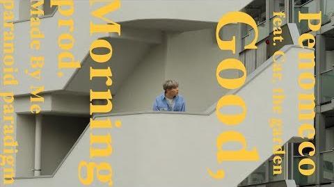 PENOMECO 페노메코 'Good Morning (Feat