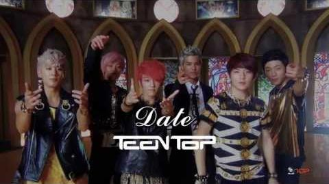 TEEN TOP(틴탑) Date(데이트) MV