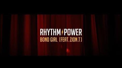 MV 리듬파워(RHYTHM POWER) Bond Girl(Feat ZionT)