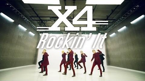 X4「Rockin' It」Music Video dance ver
