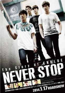 NEVER STOP The Story of CNBLUE