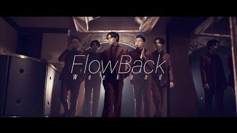 FlowBack 『Weekend』Music Video