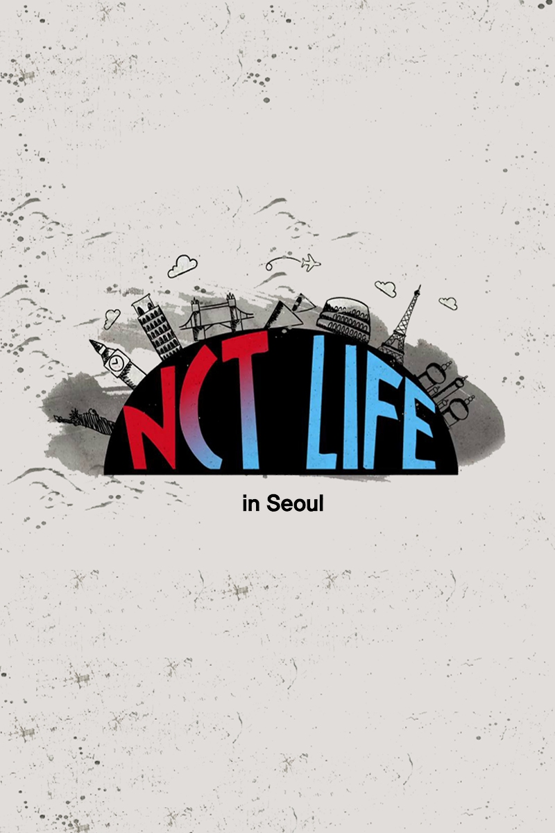 NCT Life: in Seoul