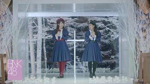 【MV Full】Anata to Christmas Eve คำสัญญาแห่งคริสต์มาสอีฟ BNK48