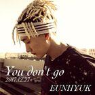 Eun Hyuk You don't go