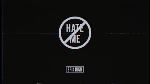EPIK HIGH - 'DON'T HATE ME' -Japanese Version- P V