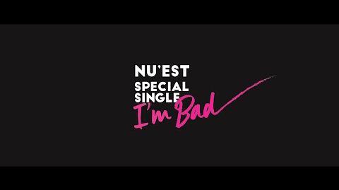 NU'EST - I'm Bad