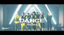 PRIZMAX 『DANCE』 MV