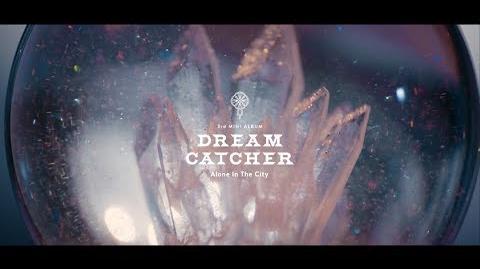 Dreamcatcher(드림캐쳐) 'What' MV