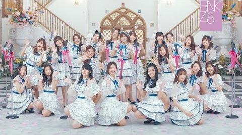 【MV Full】Kimi wa Melody เธอคือ…เมโลดี้ BNK48