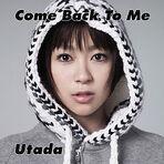 250px-Utada Hikaru - Come Back to Me.jpg