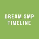 Timeline of the Dream SMP