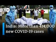 India shatters global record as COVID-19 cases surge again - DW News