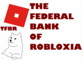The Federal Bank of Robloxia