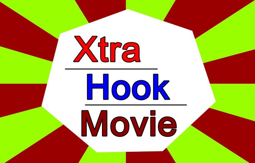 Xtra Hook Movie
