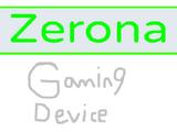 Zerona Gaming Device